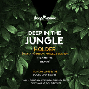 Deep In The Jungle Deep Space Le Jardin June 2019