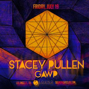 Stacey Pullen GAWP Sound Nightclub July 2019