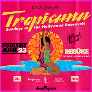 Rebūke Sound Nightclub Lee Wells Kynda Black Framework Tropicana June 2019
