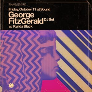 George Fitzgerald Sound Nightclub Kynda black october 2019