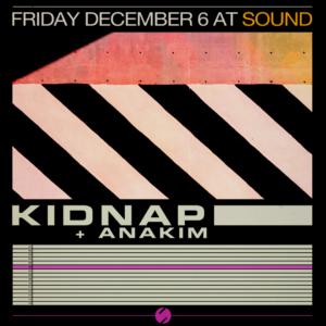 Kidnap Sound Nightclub Anakim December 2019