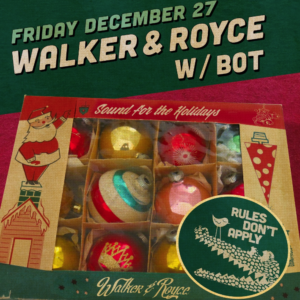 Walker & Royce and Sound Nightclub Rules Don't Apply dont bot December 2019