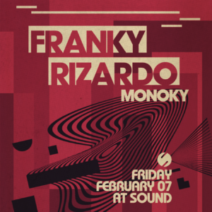 Franky Rizardo Monoky Sound Nightclub February 2020