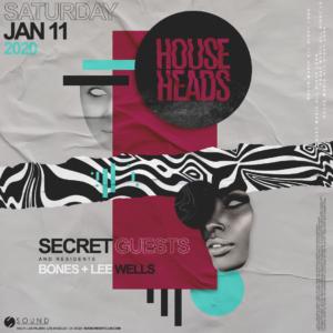 House Heads January 2020 Sound Nightclub Lee Wells Bones