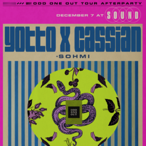Yotto Cassian Afterparty Sound Nightclub Odd One Out Tour