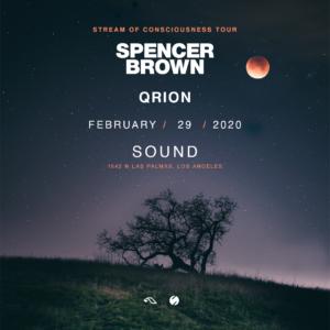 Spencer Brown Orion Sound Nightlclub Stream of Consciousness Tour February 2020