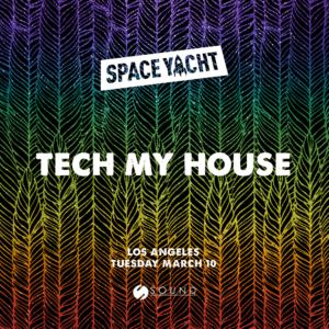 200310 sound tech my house space yacht march 2020