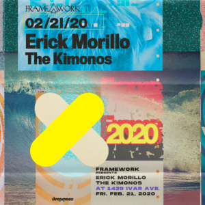 Erick Morillo Sound Framework Sunset Room Hollywood Los Angeles February 21 2020 The Kimonos