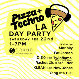pizza and techno los angeles sound day party february 2020