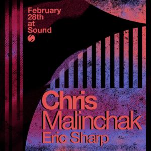 Chris Malinchak Sound Nightclub February 2020