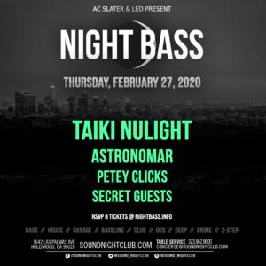 Night Bass Taiki Nulight Sound Nightclub February 2020